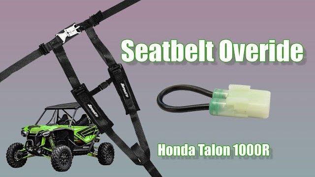 A seatbelt override for a Honda Talon 1000