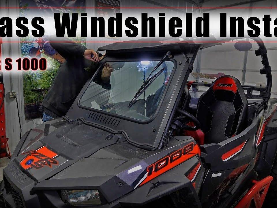 Glass windshield installed a polaris RZR S 1000